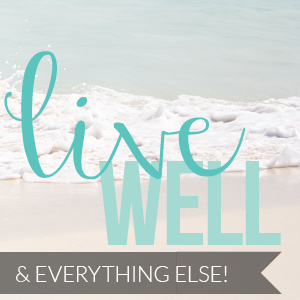 feature – LIVE WELL